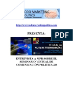 Entrevista a MPR sobre el Seminario Virtual Política 2.0 El rol de las NUEVAS TECNOLOGÍAS en la búsqueda del VOTANTE o VOLUNTARIO