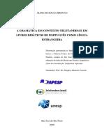 ALINE DE SOUZA BROCCO-A GRAMATICA EM CONTEXTO TELETANDEM E EM LIVROS DIDACTICOS DE PLE.livro completo