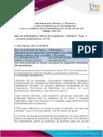 Guia de actividades y Rúbrica de evaluación - Unidad 3- Paso 4- Enseñar matemática con TIC
