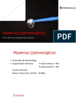 AULA 1 - Introdução e Propriedades dos Materiais Dentários