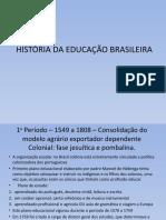 História da Educação no Brasil (3)
