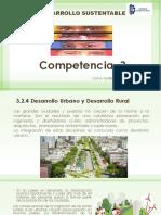 UNIDAD 3 DESARROLLO SUSTENTABLE 3.2.4 Desarrollo Urbano y Desarrollo Rural y 3.3 Impacto de Actividades Humanas Sobre La Naturaleza