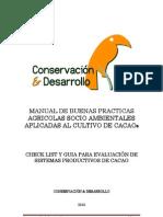 Manual de Bpas 01 Marzo11 Version Final Cocoa Manual Best production practices, Make a donation@ccd.org.ec / Haga una donación