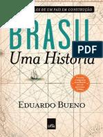 Brasil, uma historia - Eduardo Bueno