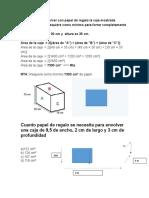 Miguel Quiere Envolver Con Papel de Regalo La Caja Mostrada