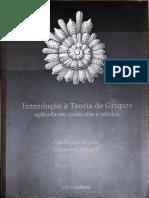 [FÍS. DA MAT. CONDENSADA] Adalberto Fazzio e Kazuroni Watari - Introdução à Teoria de Grupos - Aplicada Em Moléculas Sólidos (2009, Editora Da UFSM)(1)