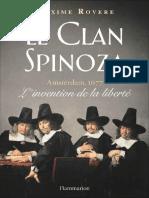 Le Clan Spinoza - Amsterdam, 1677. L'Invention de La Liberté