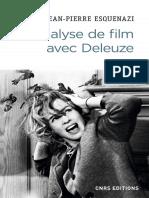 L'analyse de film avec Deleuze (J.-P. Esquenazi. CNRS, 2016)