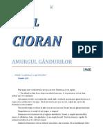 Emil Cioran - Amurgul gândurilor 1.0 10 '{ClasicRo}