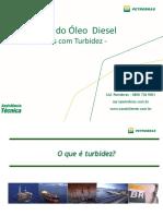 Qualidade Do Oleo Diesel Cuidados Com a Turbidez-Assistencia Tecnica Petrobras