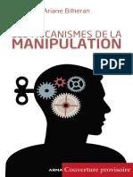 Manipulation. La repérer, sen protéger (A. Bliheran. Armand Colin, 2013)
