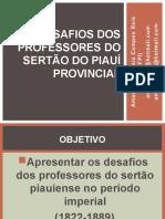 SLIDES_OS DESAFIOS DOS PROFESSORES DO SERTÃO DO PIAUÍ_ENCONTRO MARANHÃO_ESTE AQUI