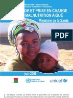 Dépistage et prise en charge de la malnutrition aïgue à Madagascar (MINSANPF - UNICEF/2009)