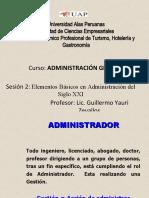 Clase 2 - Elementos Básicos de la Administración en el siglo XXI