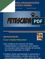 Apresentação Projeto Gazeta Petescadas