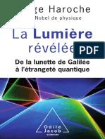 La Lumière Révélée de La Lunette de Galilée à Létrangeté Quantique by Serge Haroche (Z-lib.org)