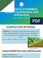 Importânica Econômica, Social e Nutricional Das Hortaliças