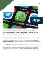 Whatsapp Como Medio de Prueba en Un Juicio _ Foro Jurídico