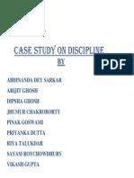 DISCIPLINE CASE STUDY