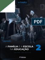 E-BOOK - A Família e a Escola Na Educação - PARTE 2