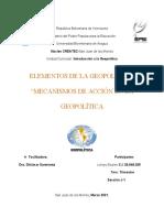 """ELEMENTOS DE LA GEOPOLÍTICA"""" """"MECANISMOS DE ACCIÓN EN LA GEOPOLÍTICA"""
