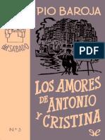 Los Amores de Antonio y Cristina - Pio Baroja