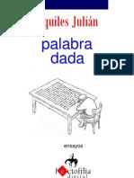 PALABRA DADA, ENSAYOS POR AQUILES JULIÁN, REP. DOMINICANA