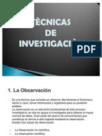 tecnicasdeinvestigacion-090521184740-phpapp01