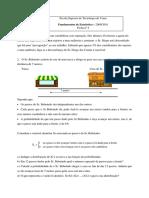 Ficha 4 - Distribuição e Amostragem