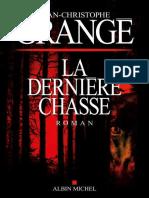 EBOOK  Jean-Christophe Grange La Derniere Chasse