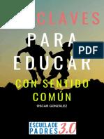 10 Claves Para Educar Con Sentido Común - Óscar González