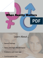 When Reality Matters