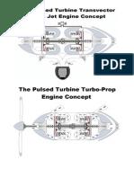 The Pulsed Turbine Turbo-Prop Engine Concept