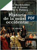 BURKHOLDER, J.P., GROUT, D. y PALISCA, C - Historia de La Música Occidental - Páginas Completas (1)