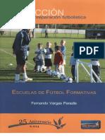 Escuelas de Futbol Formativas-Fernando Vargas Paradis