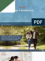 Aula 5 Amor e Resiliencia