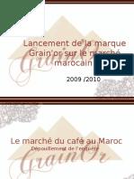 lancement d'une marque de café au Maroc