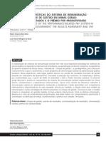 16. Principais caracterisiticas no sistema de remunaração em MG