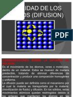 DIFUSION(movilidad de los atomos)