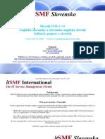 Slovník ITIL Anglicko-slovenský a slovensko-anglický slovník definícií, pojmov a skratiek