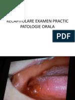 421563434 Recapitulare Examen Practic Patologie Orala