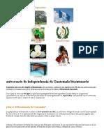 aniversario de independencia de Guatemala bicentenario