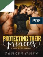 03 Protegendo Sua Princesa a História Da Branca de Neve Parker Grey