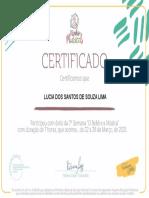 """Certificate for LUCIA DOS SANTOS de SOUZA LIMA for Certificado - 7ª Semana """"O ..."""