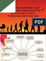 1. Principiile metodice ale cercetării psihologice și realizarea lor în psihologia dezvoltării