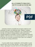 6. Dezvoltarea gândirii în procesul activităţii de învăţare şi instruire.