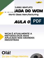 DIA 1 - JORNADA DO WCM