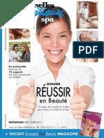 DOSSIER. En exclusivité Entrevue de 12 experts des soins personnels au Québec REPORTAGE SPA TOUR 2011