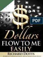 Dollars flow to me easily espanol