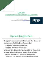 3 I opzioni